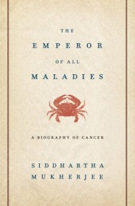 the-emperor-of-all-maladies-a-biography-of-cancer-1439107955-l
