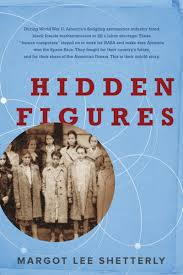 Hidden Figures by Margot Lee Shetterly.